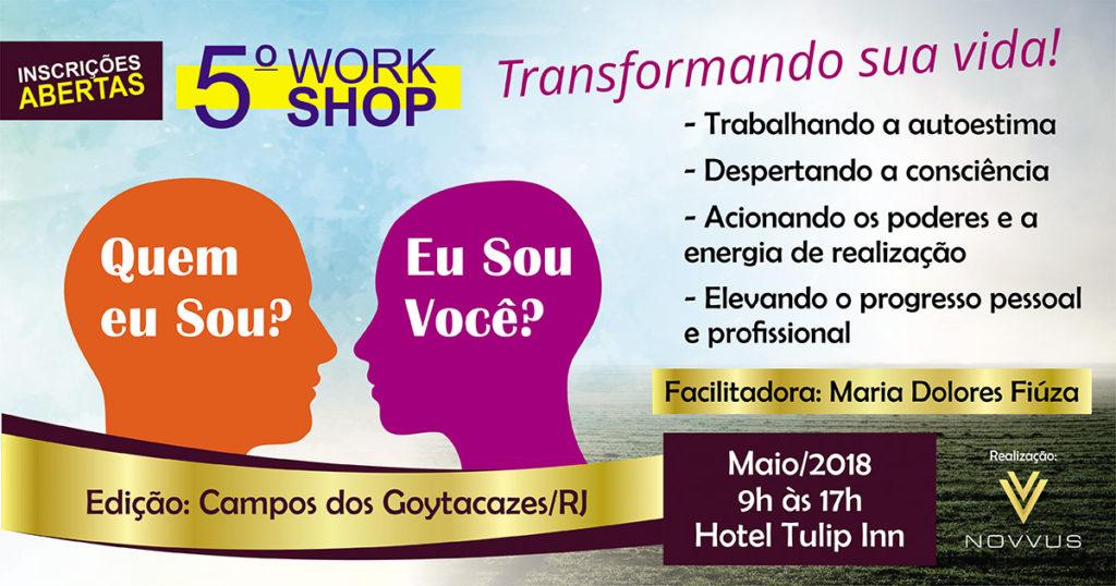 Workshop Quem Eu Sou 2018 Campos dos Goytacazes