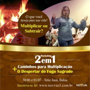 Workshop Caminhos para Multiplicação e O Despertar do Fogo Sagrado 2018 - Novvus3 Educação