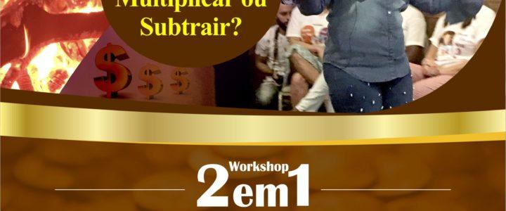 Workshop 2em1 – Caminhos para Multiplicação + O Despertar do Fogo Sagrado